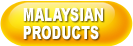 Malaysian Products